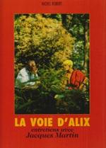 Couverture La Voie d'Alix, entretiens avec Jacques Martin