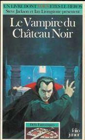 Couverture Le Vampire du château noir - Défis fantastiques, tome 35