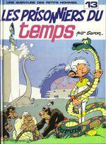 Couverture Les Prisonniers du temps - Les Petits hommes, tome 13
