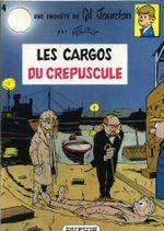 Couverture Les Cargos du crépuscule - Gil Jourdan, tome 4