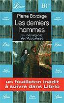Couverture Les Légions de l'apocalypse - Les Derniers Hommes, tome 3