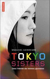 Couverture Tokyo Sisters - Dans l'intimité des femmes japonaises