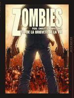 Couverture De la brièveté de la vie - Zombies, tome 2