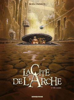 Couverture Ville Lumière - La Cité de l'Arche, tome 1