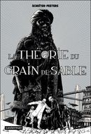 Couverture La Théorie du grain de sable : 1ère Partie - Les Cités obscures, tome 10