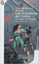 Couverture Les Frontières de l'infini - La Saga Vorkosigan, tome 8