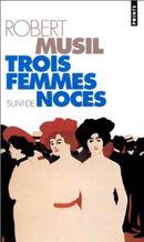 Couverture Trois femmes, suivi de Noces