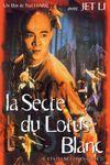 Affiche Il était une fois en Chine II : La Secte du lotus blanc