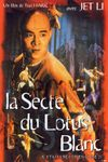 Affiche La Secte du Lotus blanc