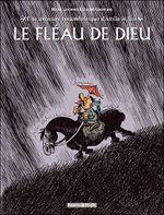 Couverture Attila le Hun : Le Fléau de Dieu - Une aventure rocambolesque de..., tome 3