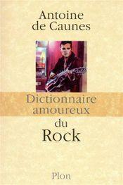 Couverture Dictionnaire amoureux du rock