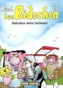 Couverture Bidochon mère (Môman) - Les Bidochon, tome 15