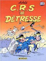 Couverture CRS = Détresse, tome 1