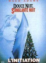Affiche Douce Nuit, Sanglante Nuit 4 : L'Initiation