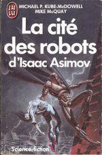 Couverture La cité des robots d'Isaac Asimov, tome 1