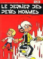 Couverture Le Dernier des Petits Hommes - Les Petits hommes, tome 23