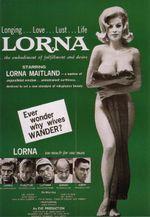 Affiche Lorna, l'incarnation du désir