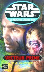 Couverture Vecteur Prime - Star Wars : Le Nouvel Ordre Jedi, tome 1