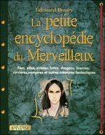 Couverture La Petite Encyclopédie du merveilleux
