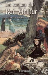 Couverture Le roman du roi Arthur