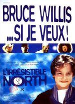 Affiche L'Irrésistible North