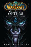 Couverture World of Warcraft : Arthas - L'Ascension du roi-liche