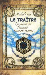Couverture Le Traître - Les secrets de l'immortel Nicolas Flamel, tome 5