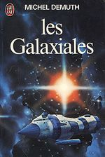 Couverture Les Galaxiales, tome 1