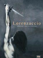 Couverture Lorenzaccio : D'après l'oeuvre d'Alfred de Musset