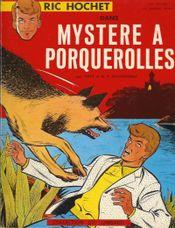 Couverture Mystère à Porquerolles - Ric Hochet, tome 2
