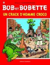 Couverture Un crack d'homme croco - Bob et Bobette, tome 295