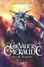 Couverture Irianeth - Les Chevaliers d'Emeraude, tome 12