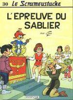 Couverture L'Épreuve du sablier - Le Scrameustache, tome 30
