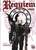 Couverture Résurrection - Requiem, chevalier vampire, tome 1