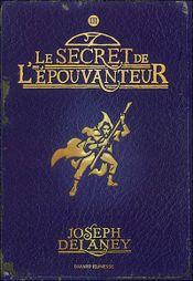 Couverture Le Secret de l'Epouvanteur - L'Epouvanteur, tome 3