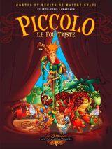 Couverture Piccolo le fou triste - Contes et Récits de Maître Spazzi, tome 1