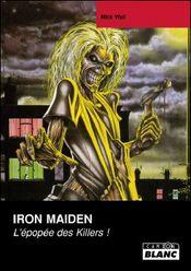 Couverture Iron Maiden : L'épopée des Killers