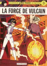 Couverture La Forge de Vulcain - Yoko Tsuno, tome 3