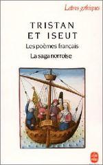 Couverture Tristan et Iseut: Les poèmes français. La saga norroise