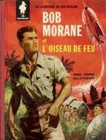 Couverture L'Oiseau de feu - Bob Morane, tome 1