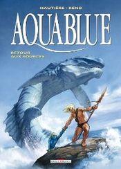 Couverture Retour aux sources - Aquablue, tome 12