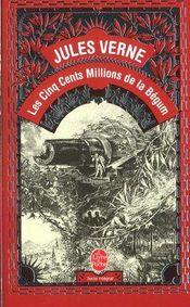 Couverture Les cinq cents millions de la Bégum