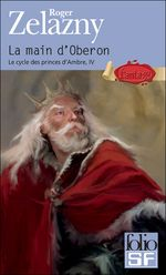 Couverture La Main d'Obéron - Le Cycle des Princes d'Ambre, tome 4