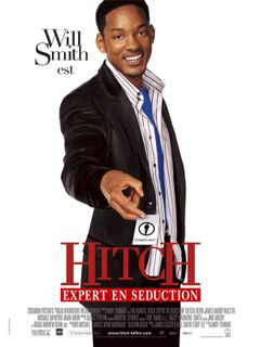 Affiche Hitch, expert en séduction