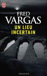Couverture Un lieu incertain