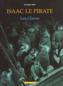 Couverture Les Glaces - Isaac Le Pirate, tome 2