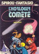Couverture L'Horloger de la comète - Spirou et Fantasio, tome 36