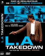 Affiche L. A. Takedown