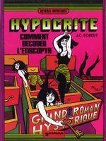 Couverture Comment décoder l'Etircopyh - Hypocrite, tome 2