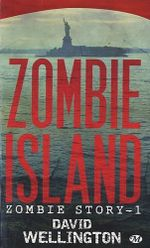 Couverture Zombie Island - Zombie Story, tome 1